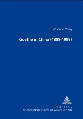 Image for Goethe in China (1899-1999): [Gede Zai Zhongguo]