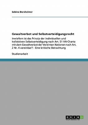 Gewaltverbot und Selbstverteidigungsrecht (German Edition), Dorsheimer, Sabine
