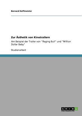 Zur �sthetik von Kinotrailern (German Edition), Hoffmeister, Bernard