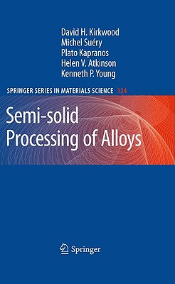 Image for Semi-solid Processing of Alloys (Springer Series in Materials Science)