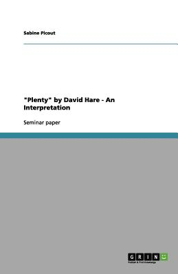 Plenty by David Hare - An Interpretation, Picout, Sabine