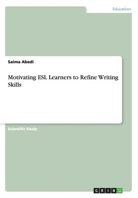 Image for Motivating ESL Learners to Refine Writing Skills