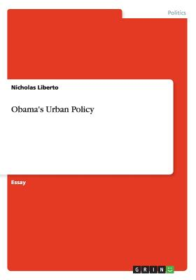 Obama's Urban Policy, Liberto, Nicholas