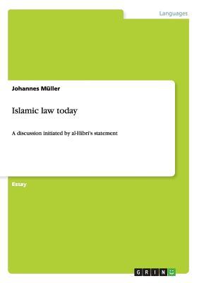 Islamic law today, M�ller, Johannes