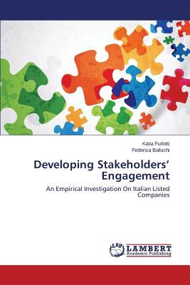 Developing Stakeholders? Engagement: An Empirical Investigation On Italian Listed Companies, Furlotti, Katia; Balluchi, Federica
