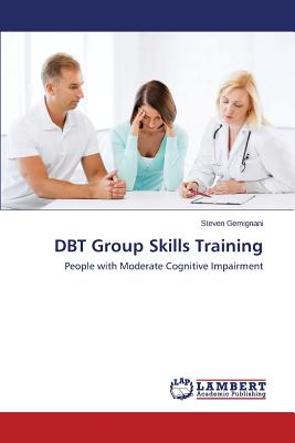 DBT Group Skills Training, Gemignani Steven