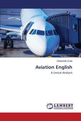 Aviation English, Orabi Hebatullah