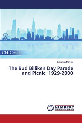 Image for The Bud Billiken Day Parade and Picnic, 1929-2000