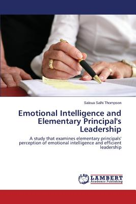 Image for Emotional Intelligence and Elementary Principal's Leadership