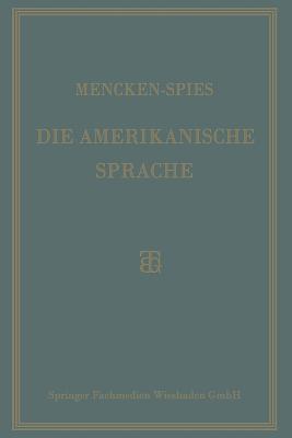 Image for Die Amerikanische Sprache: Das Englisch der Vereinigten Staaten (German Edition)
