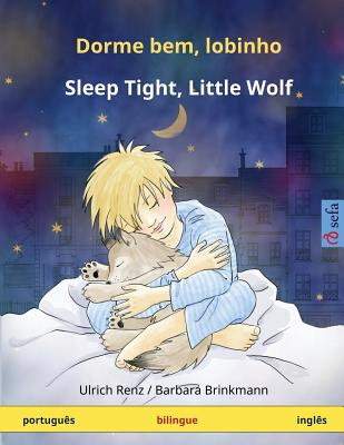 Image for Dorme bem, lobinho ? Sleep Tight, Little Wolf. Livro infantil bilingue (português ? inglês) (www.childrens-books-bilingual.com) (Portuguese Edition)