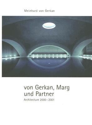 Von Gerkan, Marg und Partner: Architecture 2000-2001, Meinhard von Gerkan