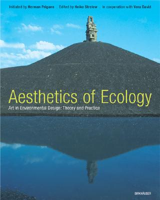Image for Ecological Aesthetics: Art in Environmental Design: Theory and Practice