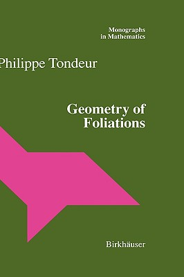 Image for Geometry of Foliations (Monographs in Mathematics)