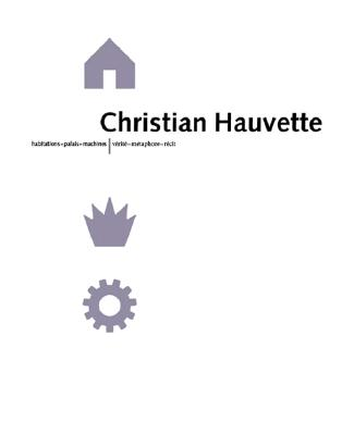 Image for Christian Hauvette: Architects and Urban Planners 1970-2000