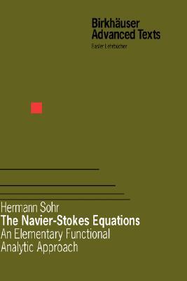 The Navier-Stokes Equations, Sohr, Hermann
