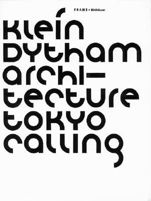 Image for Klein Dytham Architecture: Frame Monographs of Contemporary Interior Architects