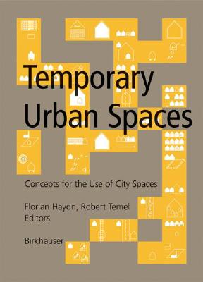 Image for Temporary Urban Spaces: Concepts for the Use of City Spaces