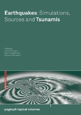 Earthquakes: Simulations, Sources and Tsunamis (Pageoph Topical Volumes)