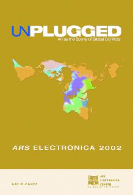 Image for Unplugged: Art as the Scene of Global Conflicts