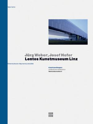 Image for Jürg Weber & Josef Hofer: Lentos Kunstmuseum Linz (Werkdokumente)