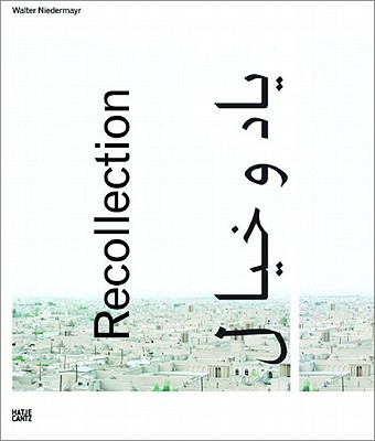Image for Walter Niedermayr: Recollection