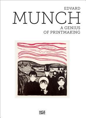 Image for Edvard Munch: A Genius of Printmaking
