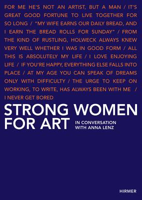 Image for Strong Women for Art: In Conversation with Anna Lenz