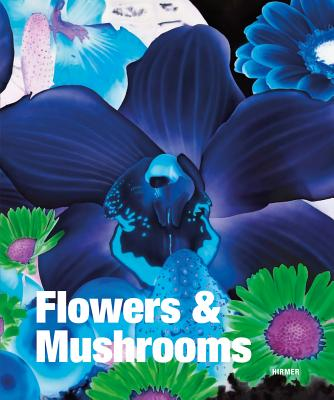 Image for Flowers and Mushrooms