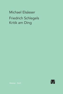 Image for Friedrich Schlegels Kritik am Ding (German Edition)