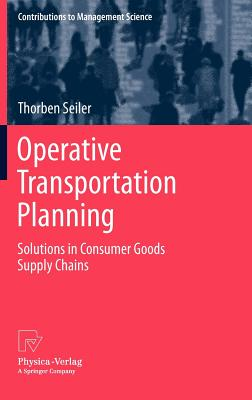 Image for Operative Transportation Planning: Solutions in Consumer Goods Supply Chains (Contributions to Management Science)