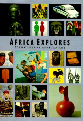 Image for Africa Explores: 20th Century African Art