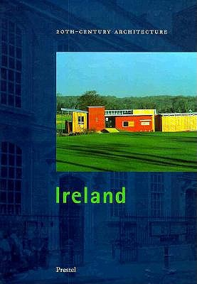 Image for 20TH CENTURY ARCHITECTURE-IRELAND