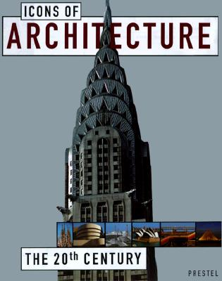 Image for Icons of Architecture: The 20th Century