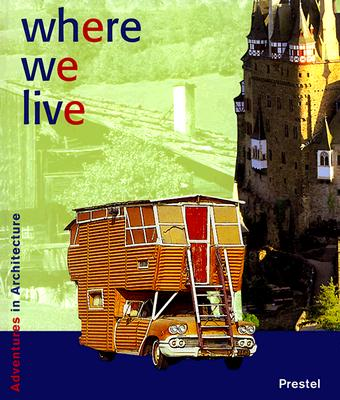 Image for Where We Live (Adventures in Architecture)
