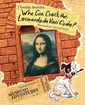 Image for Who Can Crack The Leonardo Da Vinci Code? (Museum Of Adventures)