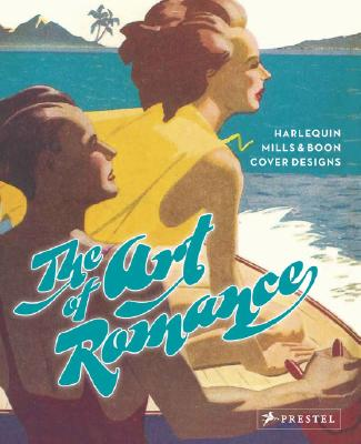 Image for The Art of Romance: Harlequin Mills & Boon Cover Designs