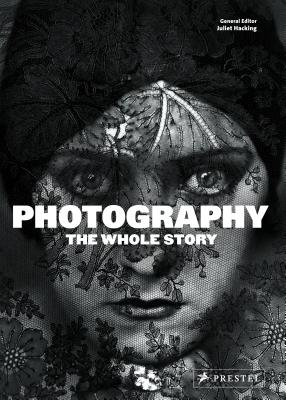 Image for Photography: The Whole Story