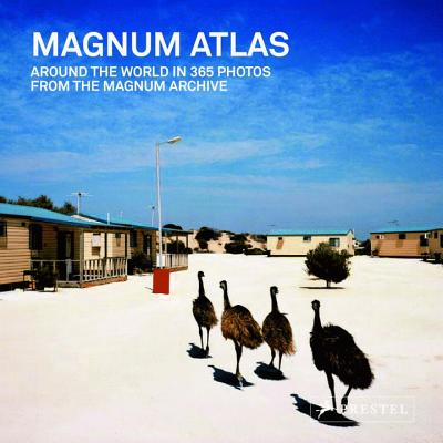 Magnum Atlas: Around the World in 365 Photos from the Magnum Archive, Magnum Photos