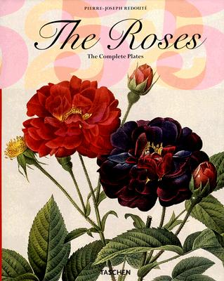 The Roses; The Complete Plates, Redoute', Pierre-Joseph 1759-1840
