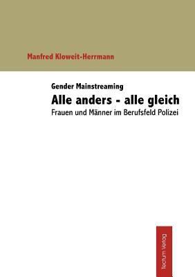 Gender Mainstreaming: Alle anders - alle gleich (German Edition), Kloweit-Herrmann, Manfred
