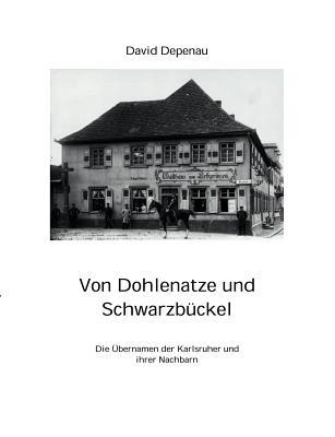 Von Dohlenatze und Schwarzb�ckel (German Edition), Depenau, David