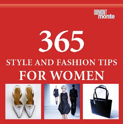 Image for 365 Style and Fashion Tips for Women