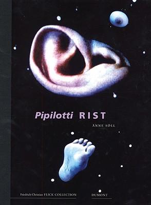 Image for PIPILOTTI RIST : FRIEDRICH CHRISTIAN FLI