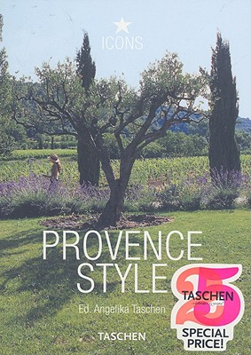 Provence Style - Landscapes, Houses, Interiors, Detail, Taschen, Angleika