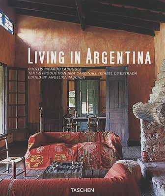 Image for Living in Argentina (Taschen's Lifestyle) (English, German and French Edition)