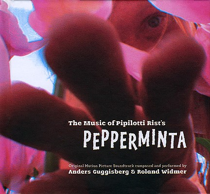 Image for The Music of Pipilotti Rist's Pepperminta: Original Motion Picture Soundtrack Book and CD