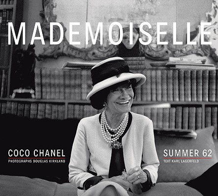 Mademoiselle : Coco Chanel Summer 62, Lagerfeld, Karl