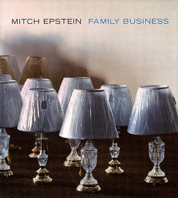 Image for Mitch Epstein: Family Business