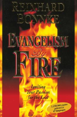 Image for Evangelism by Fire: Igniting Your Passion for the Lost
